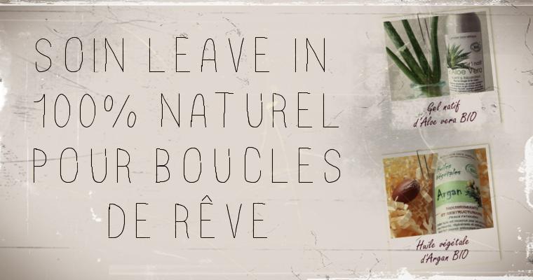 DIY SOIN LEAVE-IN «100% NATUREL» SUBLIMATEUR DE BOUCLES
