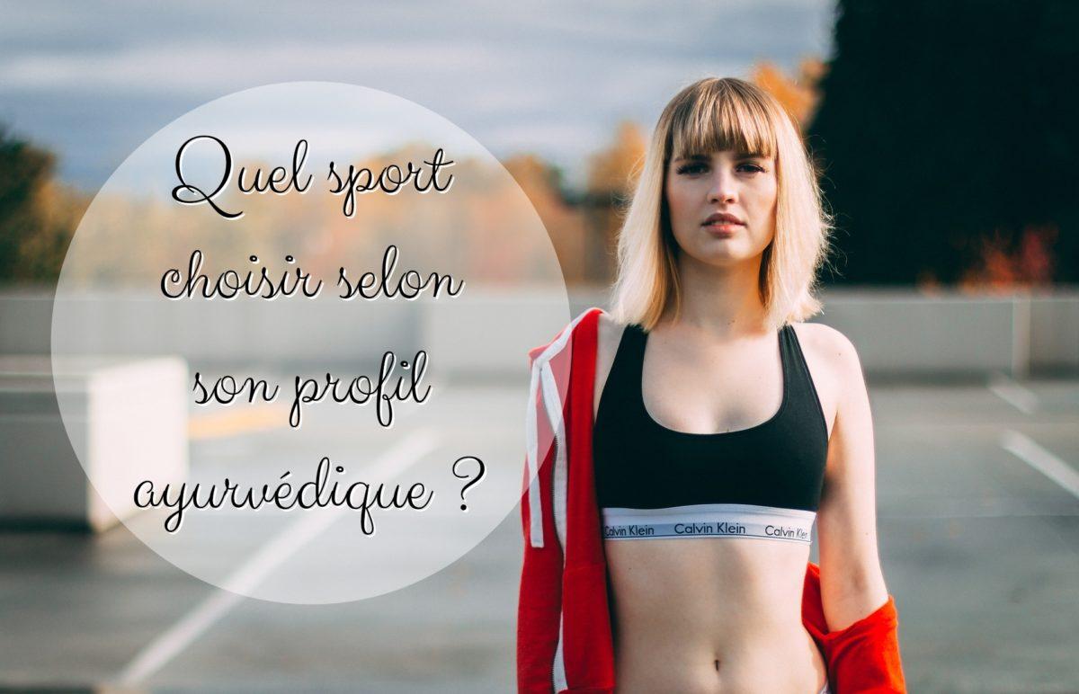 choisir sport profil ayurvédique