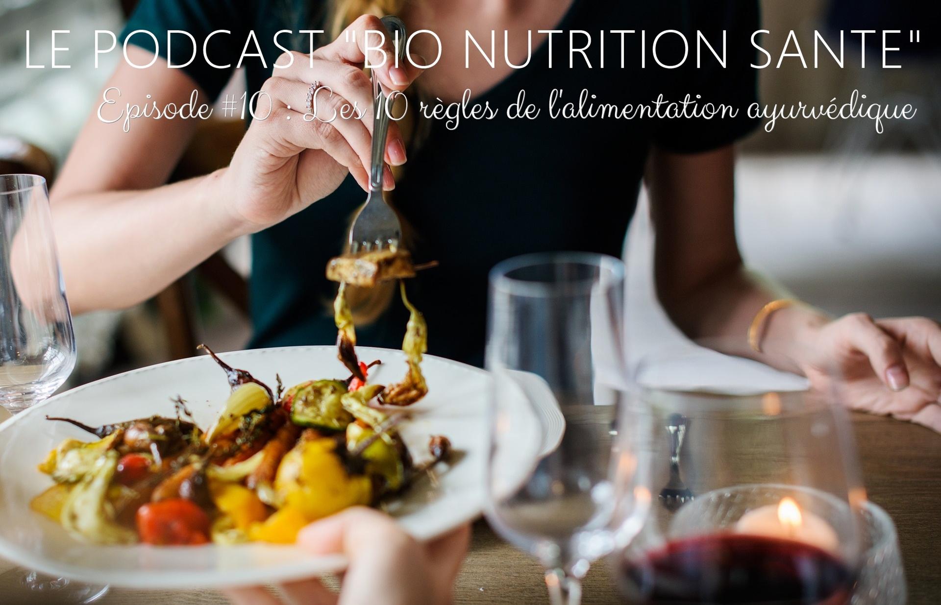 Les 10 règles de l'alimentation ayurvédique