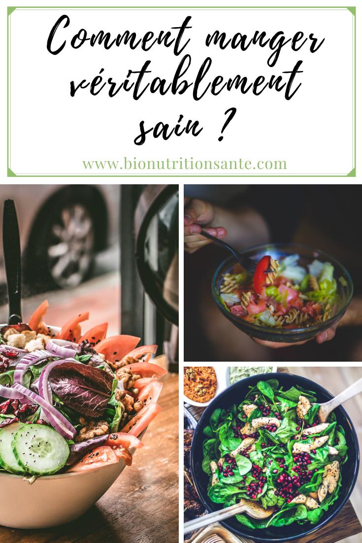 Comment manger véritablement sain ?
