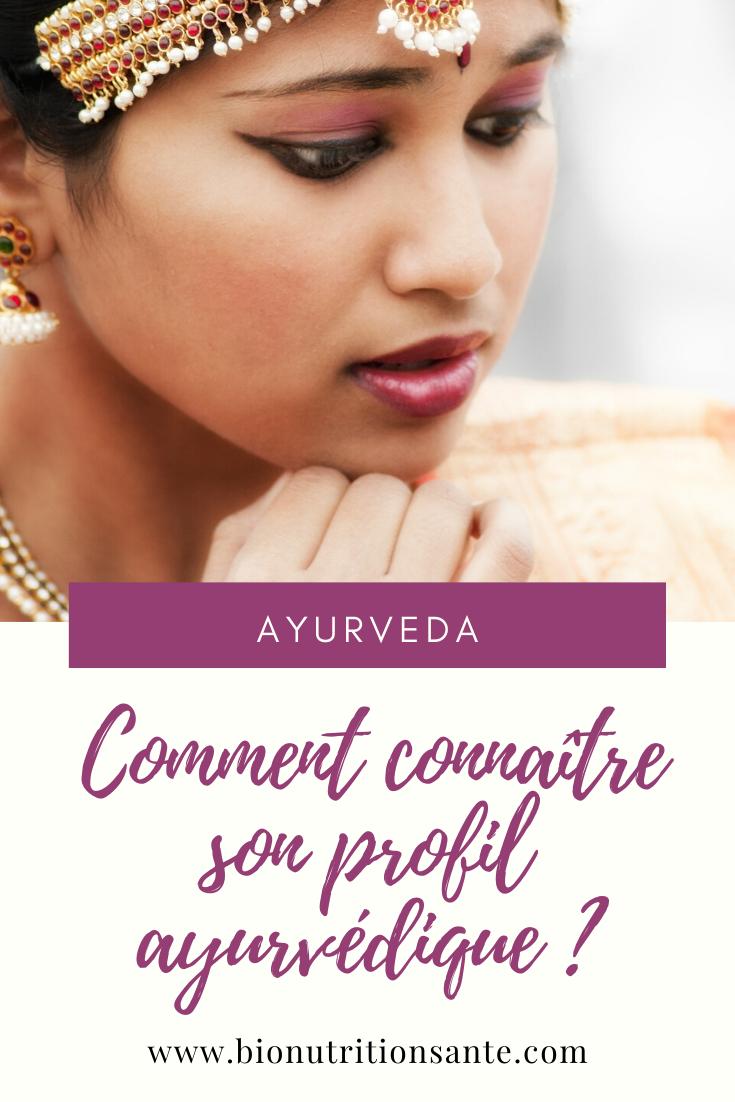 Comment connaître son profil ayurvédique - bio nutrition santé
