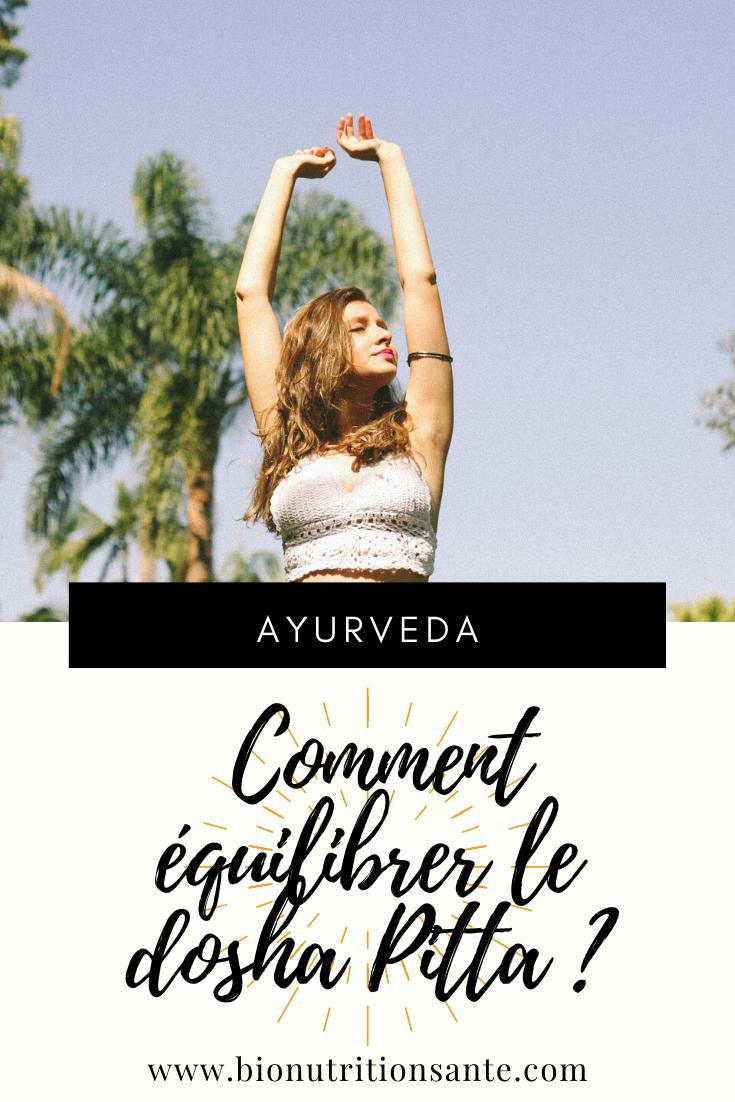 comment équilibrer le dosha pitta en ayurveda ?