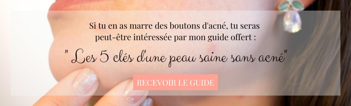 guide offert les 5 clés d'une peau saine sans acné