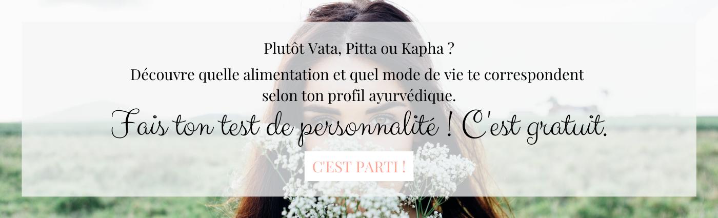 test de profil ayurvédique: vata, pitta, kapha ?