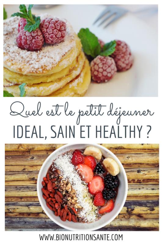 petit déjeuner idéal sain et healthy
